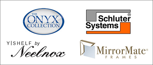 Specialty Products - The Onyx Collection, Schluter Systems, YISHELF by Neelnox, MirrorMate Frames